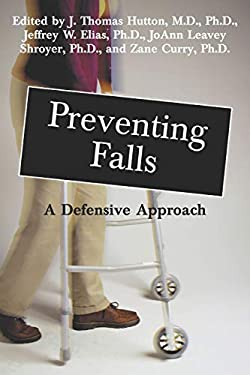 Preventing Falls: A Defensive Approach 9781573927611