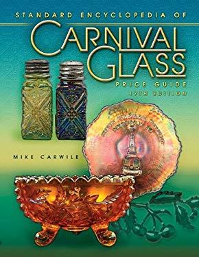Standard Encyclopedia of Carnival Glass Price Guide 9781574326369