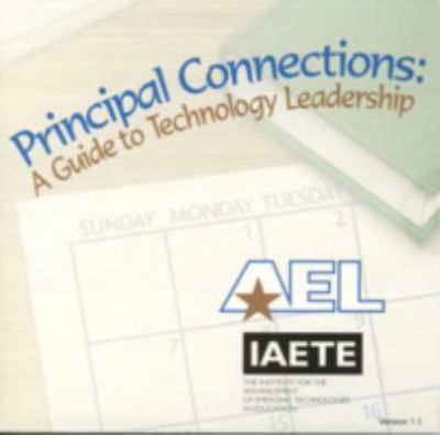 Principal Connections: A Guide to Technology Leadership