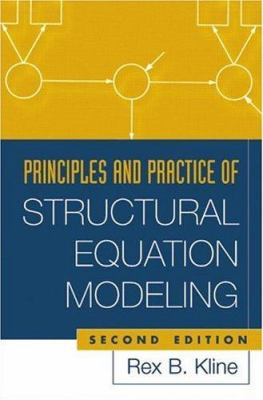 Principles and Practice of Structural Equation Modeling, Second Edition 9781572306905