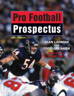 Pro Football Prospectus: 2003 Edition 9781574886573