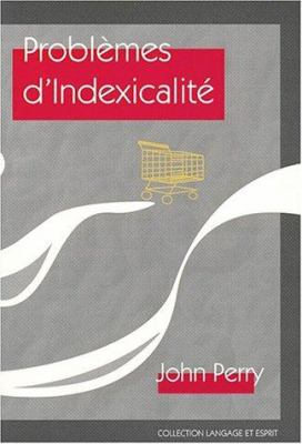Problemes D'Indexicalite 9781575861982