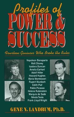Profiles of Power & Success: Fourteen Geniuses Who Broke the Rules 9781573920520
