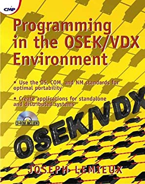Programming in the Osek/VDX Environment Programming in the Osek/VDX Environment [With CDROM] 9781578200818