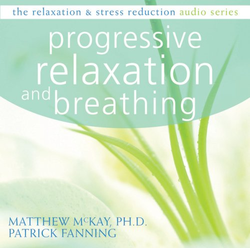 Progressive Relaxation and Breathing 9781572246393