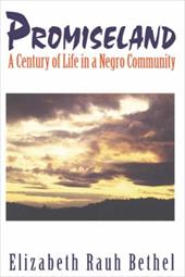Promiseland: A Century of Life in a Negro Community 7045057