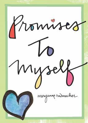 Promises to Myself 9781573244022