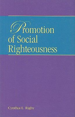 Promotion of Social Righteousness 9781571530646