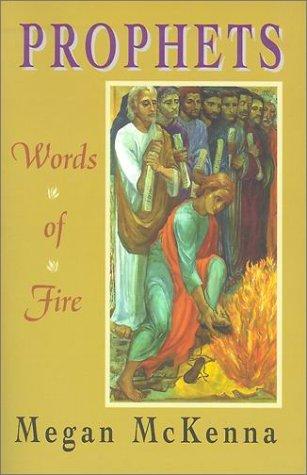 Prophets: Words of Fire 9781570753640