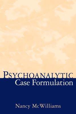 Psychoanalytic Case Formulation 9781572304628