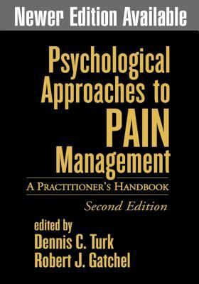 Psychological Approaches to Pain Management, Second Edition: A Practitioner's Handbook 9781572306424