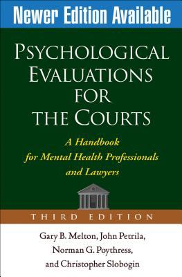 Psychological Evaluations for the Courts: A Handbook for Mental Health Professionals and Lawyers 9781572309661