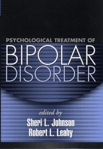 Psychological Treatment of Bipolar Disorder 9781572309241