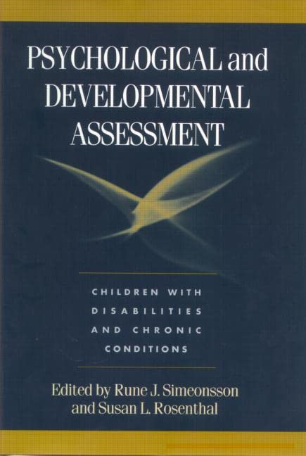 Psychological and Developmental Assessment: Children with Disabilities and Chronic Conditions 9781572306455