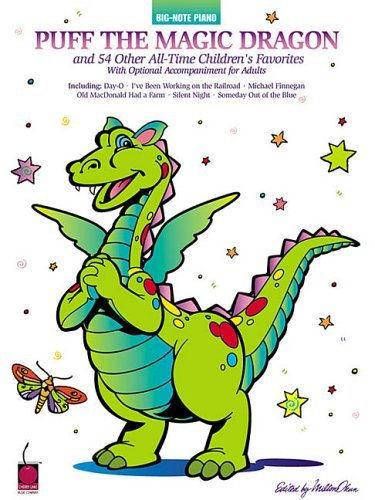Puff the Magic Dragon and 54 Other All-Time Children's Favorites 9781575601465