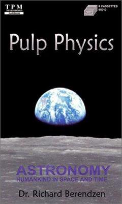 Pulp Physics (Bkpk) 9781575110349