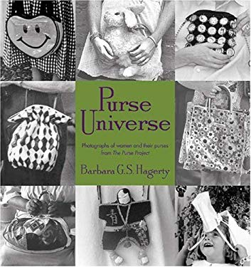 Purse Universe: Protraits of Women and Their Purses from the Purse Project (9781575871769) photo
