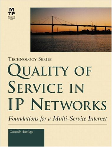 Quality of Service in IP Networks 9781578701896