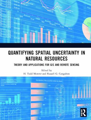 Quantifying Spatial Uncertainty in Natural Resources 9781575041315