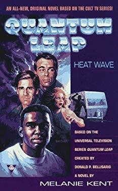 Quantum Leap 00: Heat Wave 9781572973121