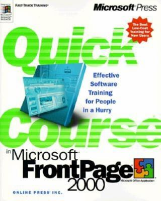 Quick Course in Microsoft FrontPage 2000 9781572319882