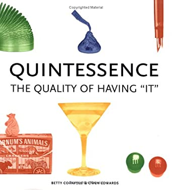 Quintessence: The Quality of Having It 9781579121501