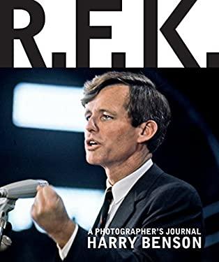 R.F.K.: A Photographer's Journal 9781576874509