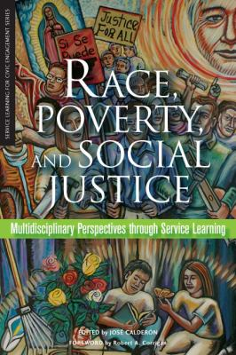 Race, Poverty, and Social Justice: Multidisciplinary Perspectives Through Service Learning 9781579222208