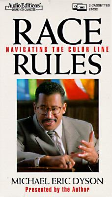 Race Rules: Navigating the Color Line 9781572700321