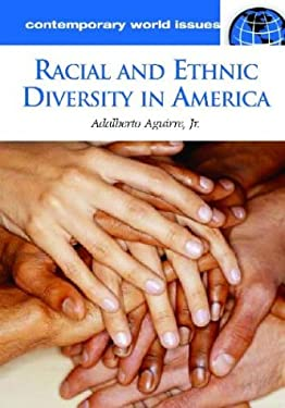 Racial and Ethnic Diversity in America: A Reference Handbook 9781576079836