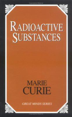 Radioactive Substances 9781573929578