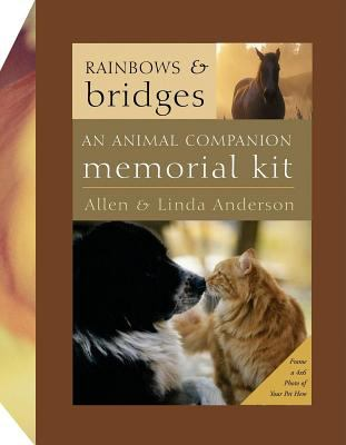 Rainbows and Bridges: An Animal Companion Memorial Kit