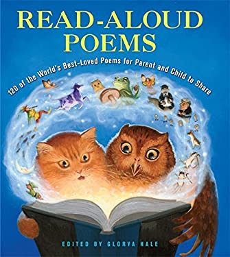 Read-Aloud Poems: 50 of the World's Best-Loved Poems for Parent and Child to Share 9781579129217