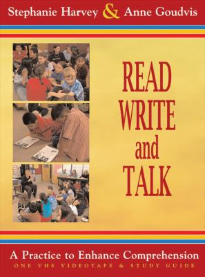 Read, Write, and Talk: A Practice to Enhance Comprehension [With Study Guide] 9781571104601