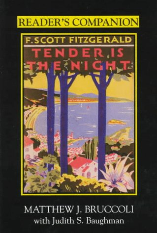 Reader's Companion to F. Scott Fitgerald's Tender Is the Night 9781570032233