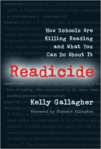 Readicide: How Schools Are Killing Reading and What You Can Do about It 9781571107800