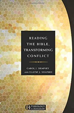 Reading the Bible, Transforming Conflict 9781570759147