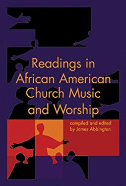 Readings in African American Church Music and Worship 9781579997670