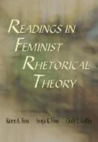 Readings in Feminist Rhetorical Theory