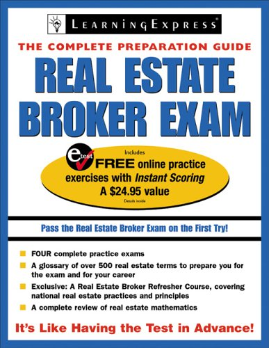 Real Estate Broker Exam: The Complete Preparation Guide [With Free Online Practice Tests Password] 9781576855843