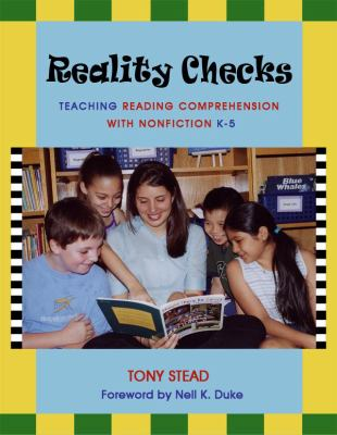 Reality Checks: Teaching Reading Comprehension with Nonfiction 9781571103642