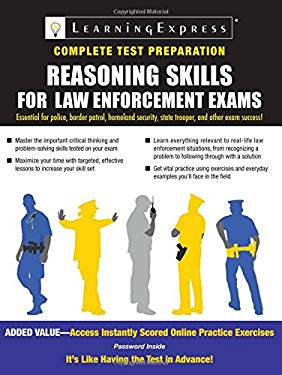 Reasoning Skills for Law Enforcement Exams [With Access Code] 9781576857236