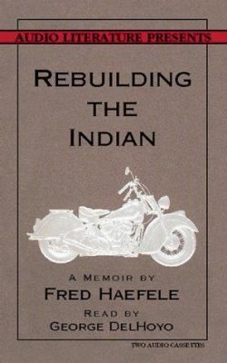 Rebuilding the Indian 9781574532821