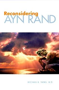 Reconsidering Ayn Rand 9781579212186