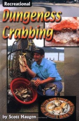 Recreational Dungeness Crabbing 9781571882882