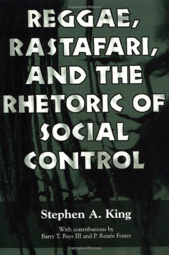 Reggae, Rastafari, and the Rhetoric of Social Control 9781578064892