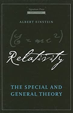 Relativity: The Special and General Theory 9781572154698