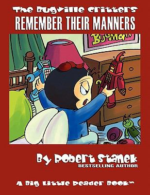 Remember Their Manners (Bugville Critters #19) 9781575451770