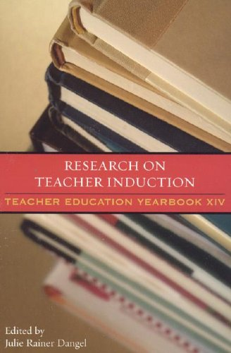 Research on Teacher Induction: Teacher Education Yearbook XIV 9781578863853