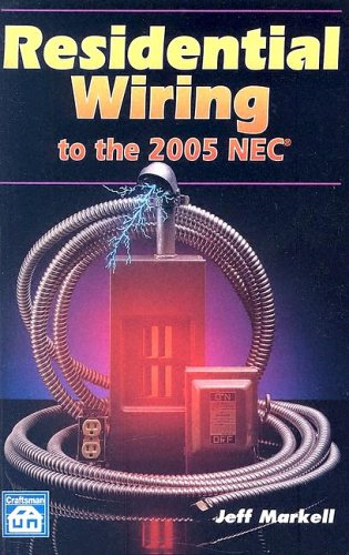 Residential Wiring to the 2005 NEC 9781572181533